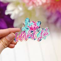LIVE A COLORFUL LIFE VINYL STICKER DECAL-Sticker/Decal-MODE-Couture-Boutique-Womens-Clothing