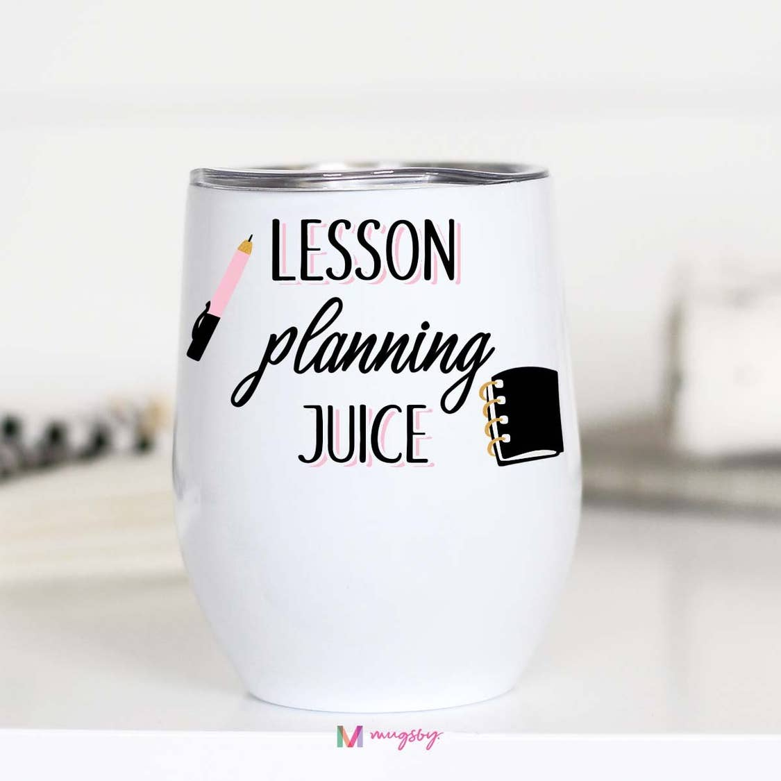 LESSON PLANNING JUICE WINE CUP-TUMBLER-MODE-Couture-Boutique-Womens-Clothing