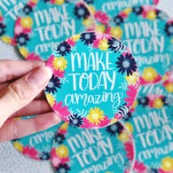 MAKE TODAY AMAZING VINYL STICKER DECAL-Sticker/Decal-MODE-Couture-Boutique-Womens-Clothing