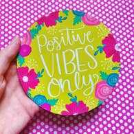 POSITIVE VIBES ONLY LARGE CIRCLE MAGNET-MAGNET-MODE-Couture-Boutique-Womens-Clothing