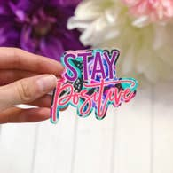 STAY POSITIVE VINYL STICKER DECAL-Sticker/Decal-MODE-Couture-Boutique-Womens-Clothing