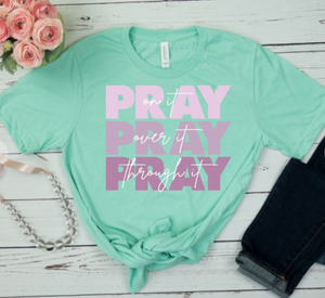 PRAY ON IT, PRAY OVER IT, PRAY THROUGH IT GRAPHIC TEE IN MINT-GRAPHIC TEE-MODE-Couture-Boutique-Womens-Clothing