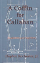 Load image into Gallery viewer, A Coffin for Callahan