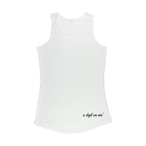U Slept On Me Logo Women Performance Tank Top