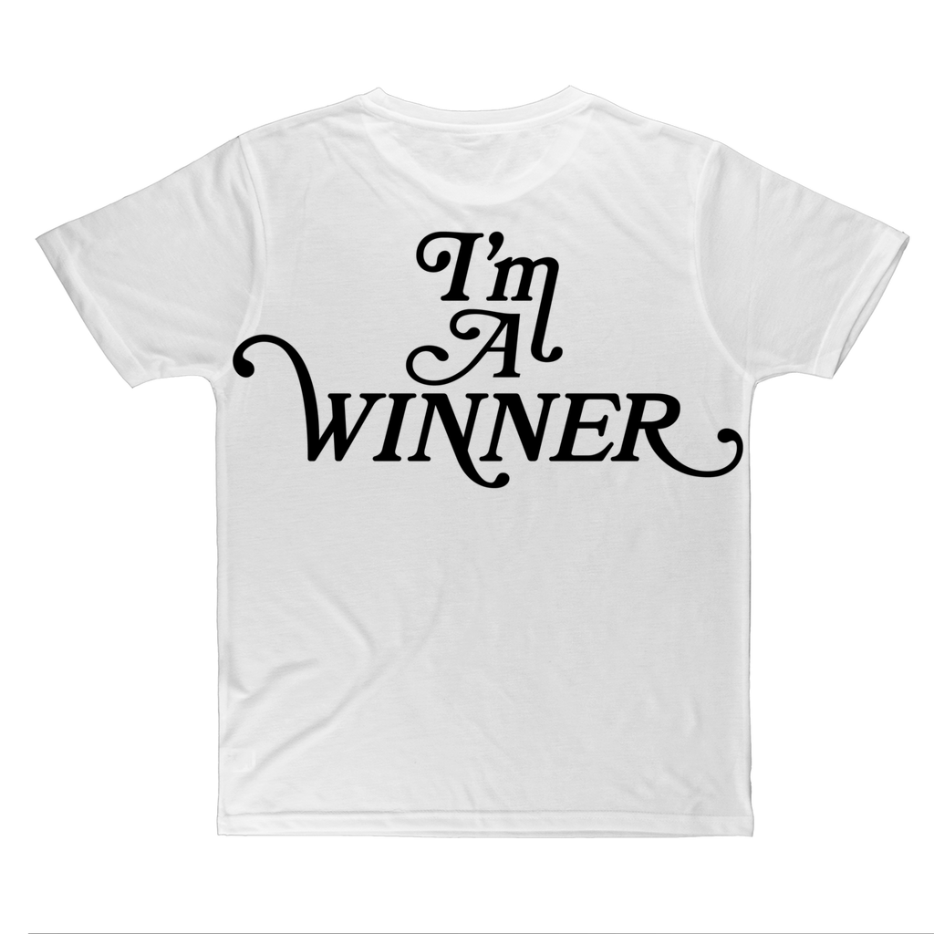 I'm a WINNER Classic Sublimation Adult T-Shirt