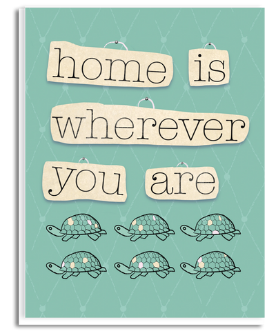 Home is Wherever You Are Greeting Card