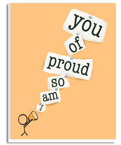 I Am So Proud of You Greeting Card