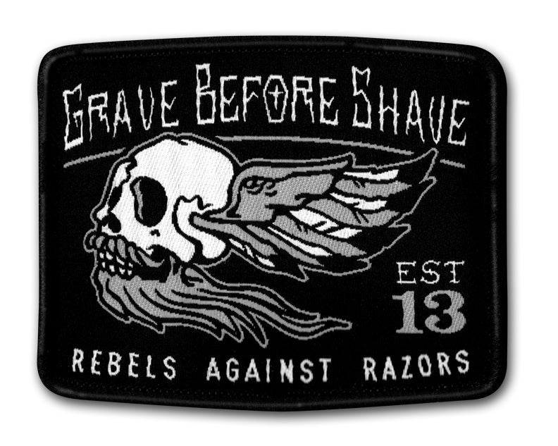GRAVE BEFORE SHAVE Rebels Against Razors Patch