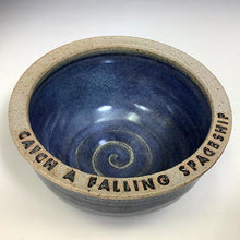 Load image into Gallery viewer, Quote Bowls - Catch a Falling Spaceship - Rutile Blue Glaze