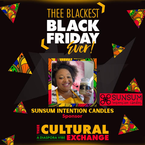 Sunsum Intention Candles - sponsor of Thee Cultural Exchange 11/27/2020
