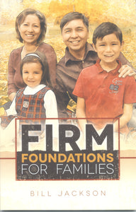 Firm Foundations for Families