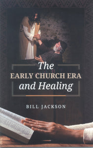 The Early Church Era and Healing