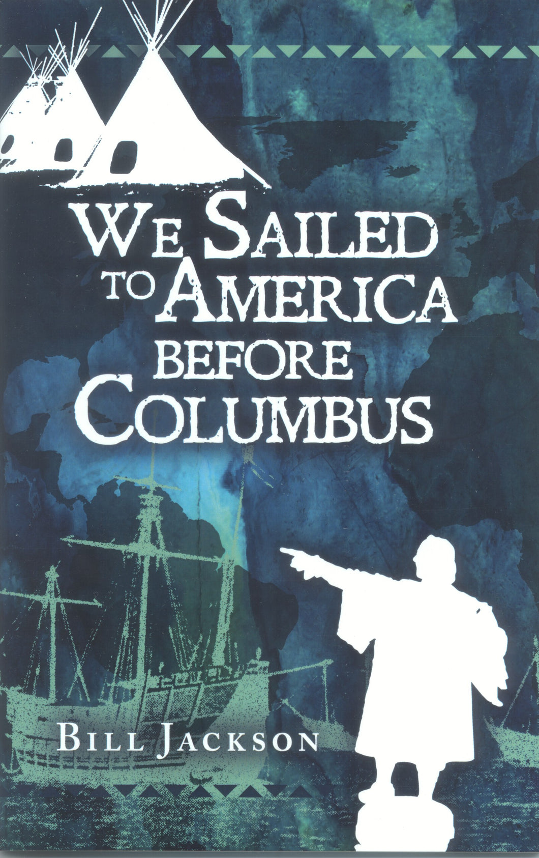 We Sailed to America Before Columbus