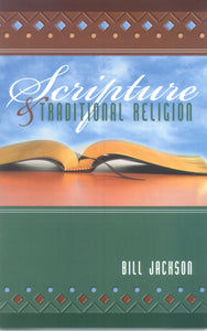 Scripture and Traditional Religion