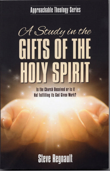 A Study in the Gifts of the Holy Spirit