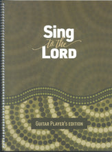 Load image into Gallery viewer, Sing to the Lord - Guitar Player's Edition