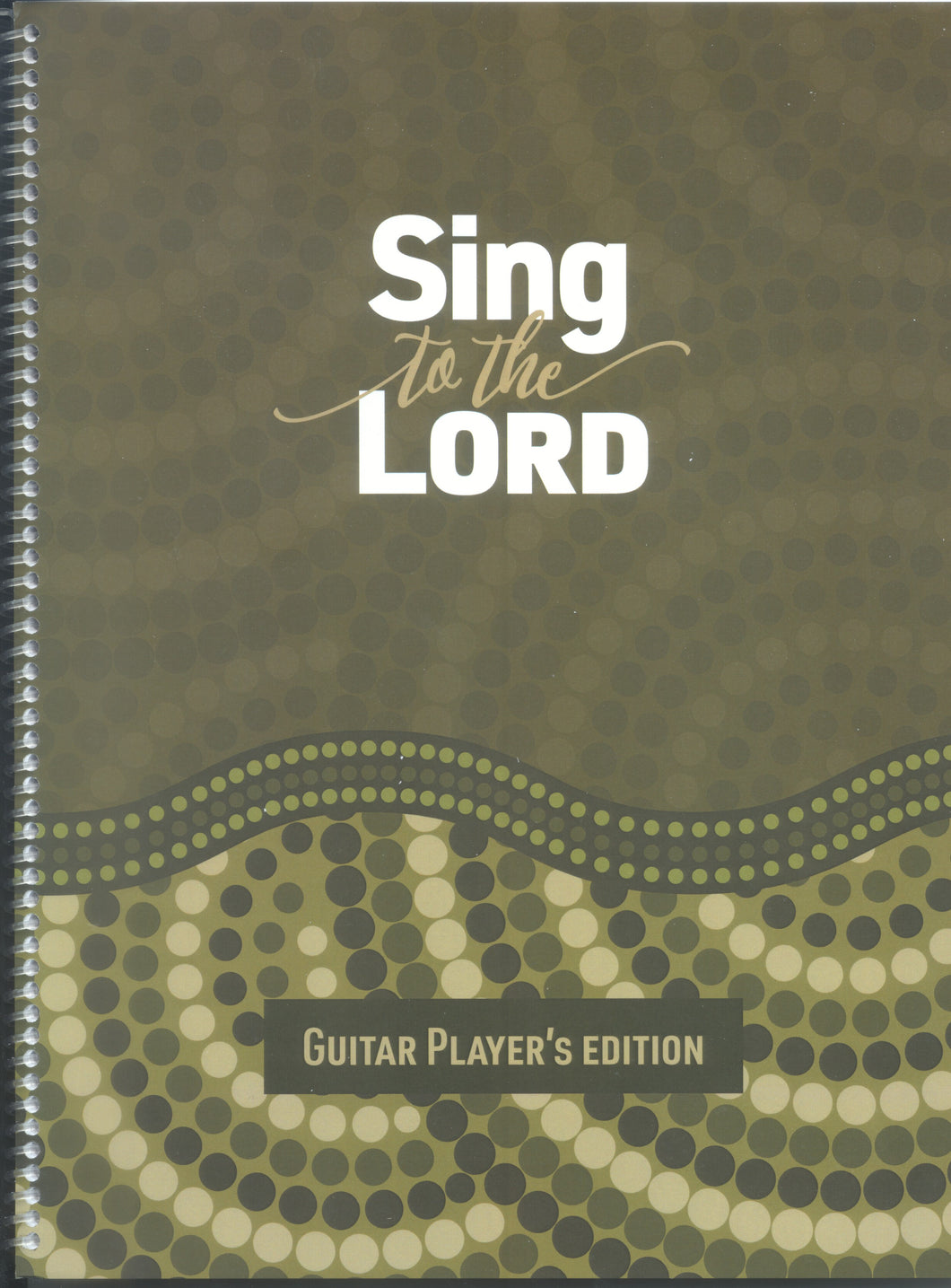 Sing to the Lord - Guitar Player's Edition