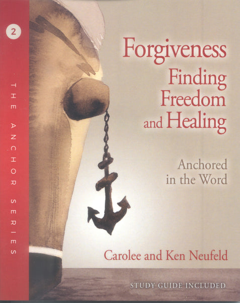 Forgiveness: Finding Freedom and Healing