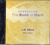 Denesuline language - The Book of Mark (MP3 disc format)