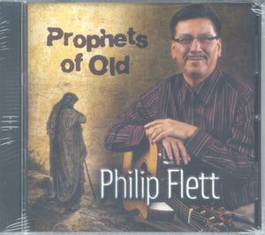 "Philip Flett - ""PROPHETS OF OLD"""