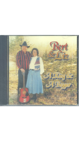 "Bert and Liz Genaille - ""A KING AND A BEGGAR"""