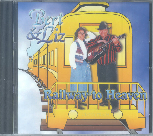 "Bert and Liz Genaille - ""RAILWAY TO HEAVEN"""