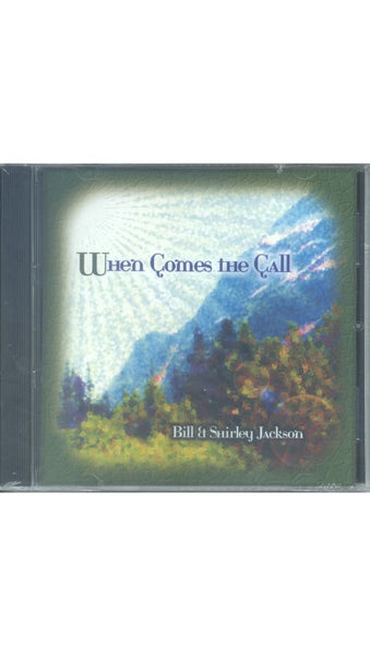 "Bill & Shirley Jackson - ""WHEN COMES THE CALL"""