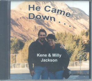 "Kene & Milly Jackson - ""HE CAME DOWN"""