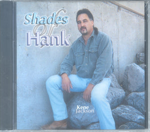 "Kene Jackson - ""SHADES OF HANK"""