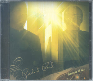 "Richard Paul - ""BECAUSE OF ME"""