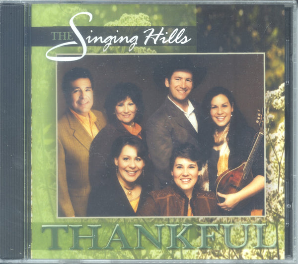 "The Singing Hills - ""THANKFUL"""