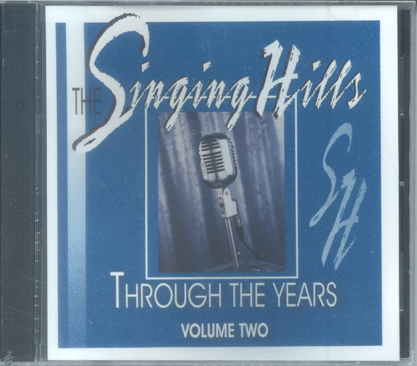"The Singing Hills - ""THROUGH THE YEARS — VOL. TWO"""