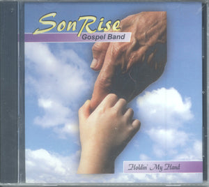 "SonRise Indian Gospel Band - ""HOLDIN' MY HAND"""