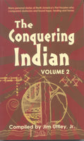 The Conquering Indian — Volume 2