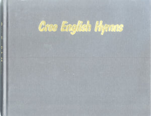 Cree language - Cree/English Hymns (Plains Cree)