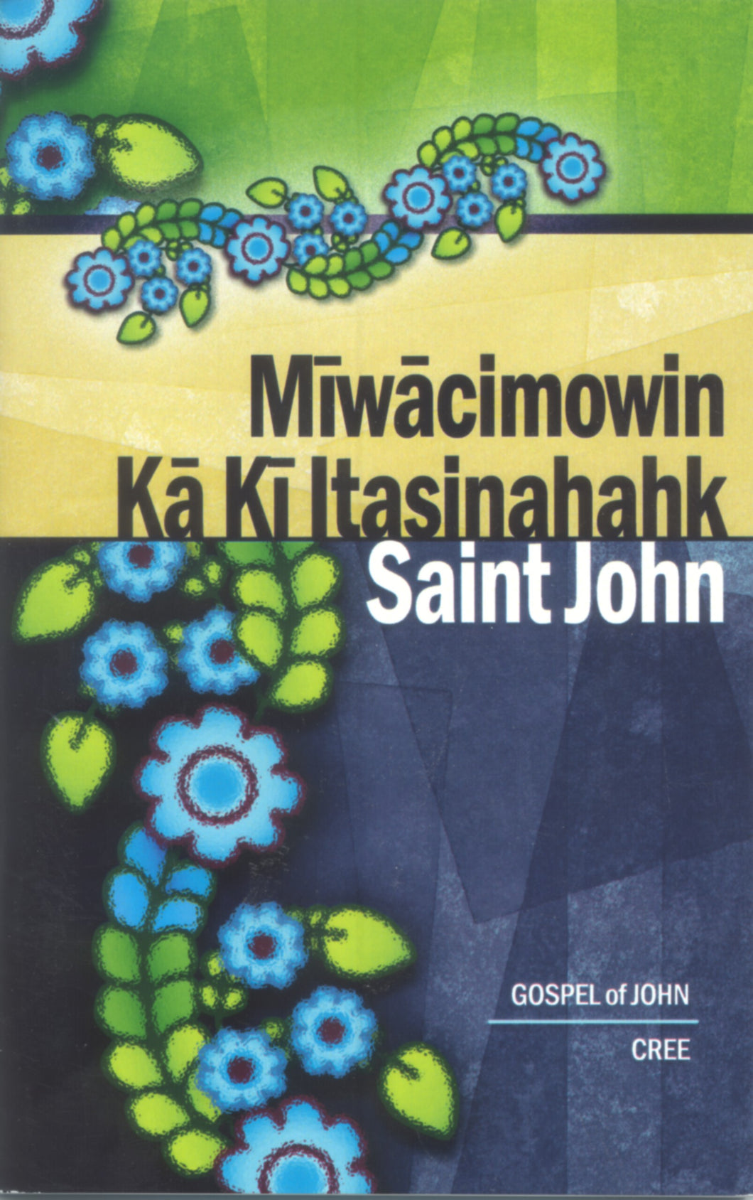 Cree language - Gospel of John in Cree Phonetics