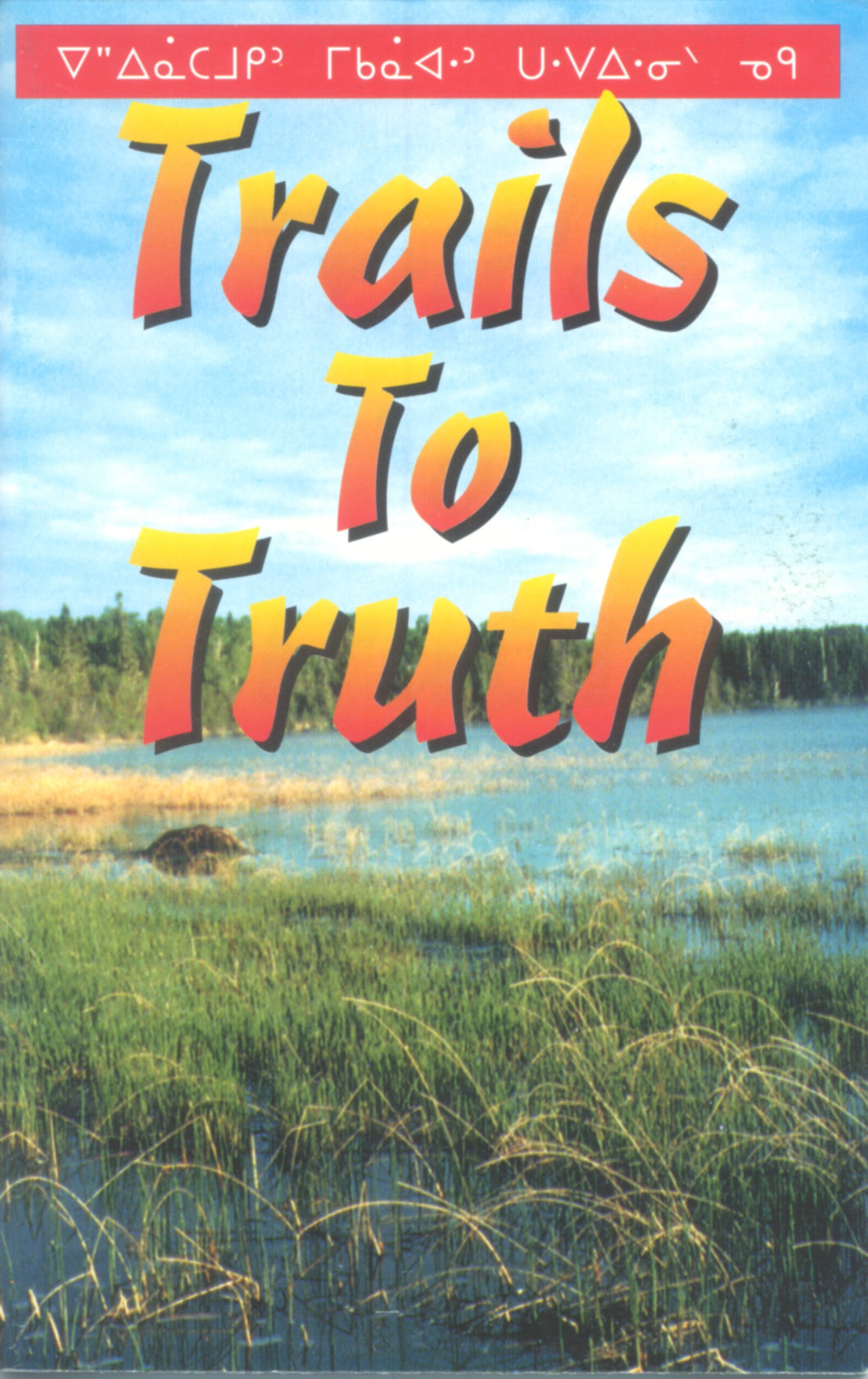 Cree language - Trails to Truth