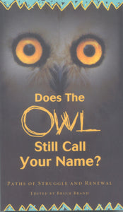 Does The Owl Still Call Your Name?