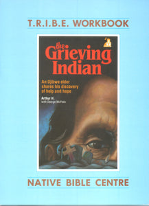 The Grieving Indian Workbook