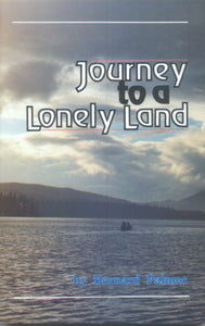 Journey To A Lonely Land