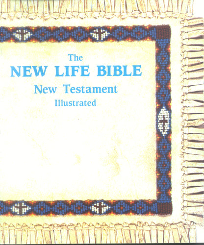 Illustrated New Life Testament