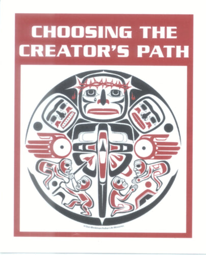 Choosing the Creator's Path