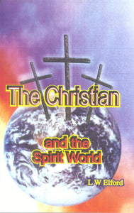 The Christian and the Spirit World