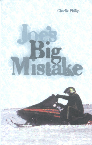 Joe's Big Mistake