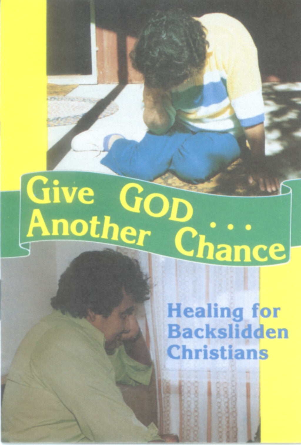 Give God Another Chance