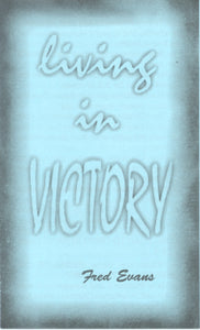 Living in Victory
