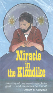 Miracle in the Klondike