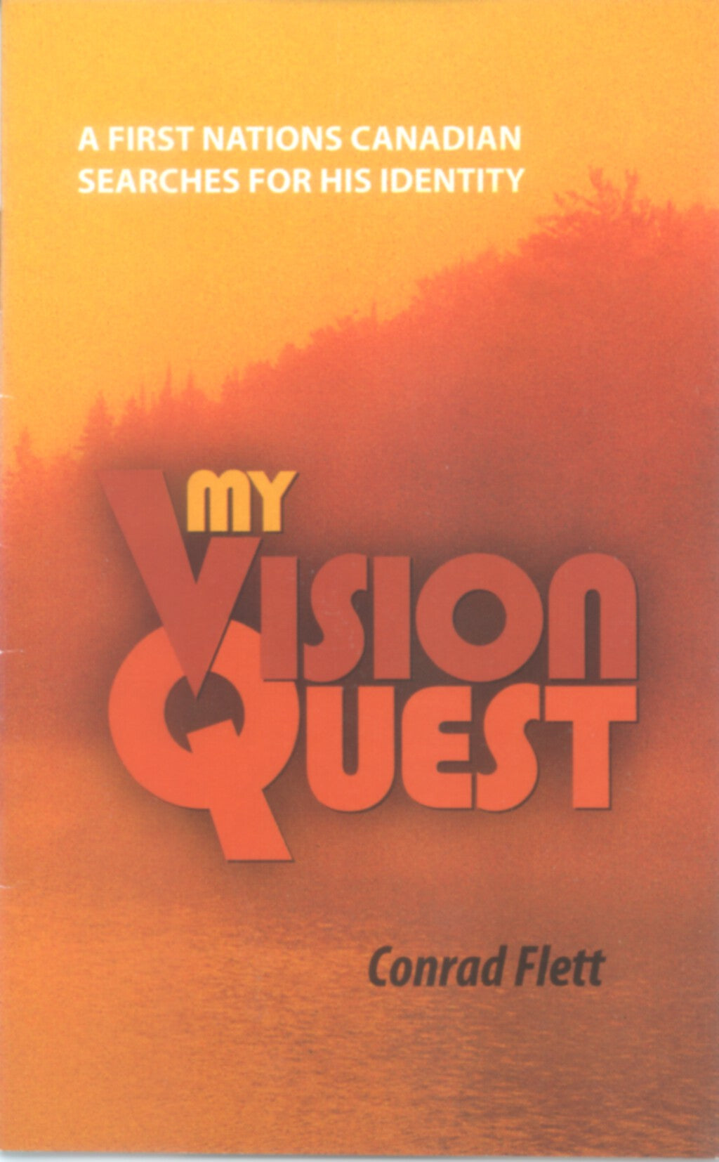 My Vision Quest