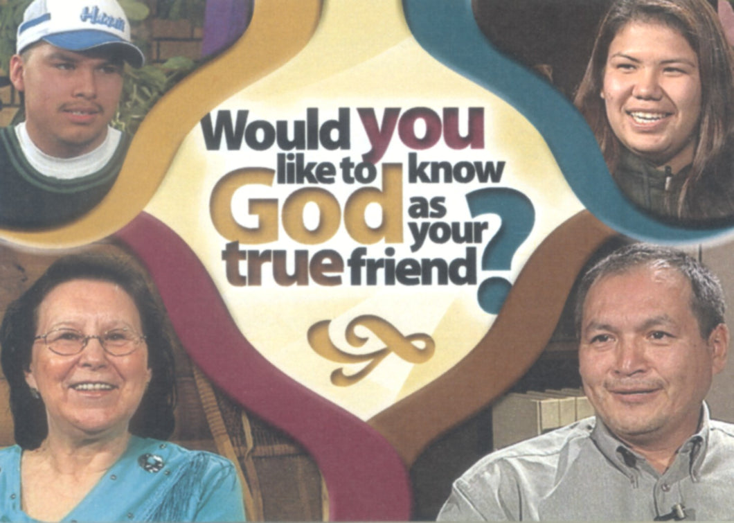 Would You Like to Know God as Your True Friend?