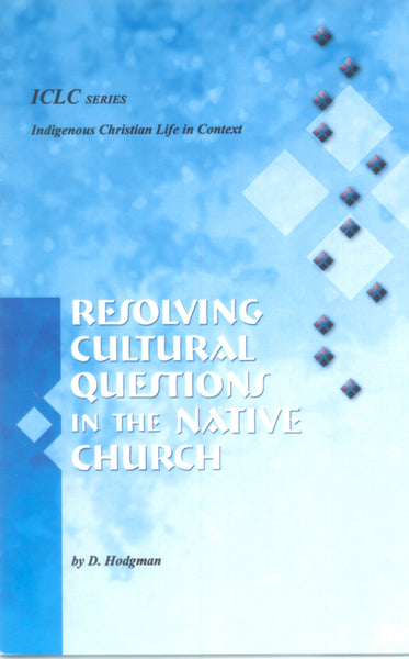 Resolving Cultural Questions in the Native Church
